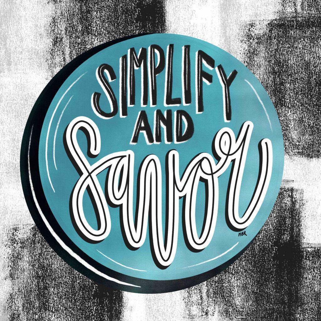 Simplify and savor art